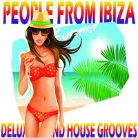 People from Ibiza, Deluxe Island House Grooves — сборник