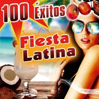 100 Éxitos. Fiesta Latina del Verano. 100% Baile Latino. Summer Beach Spanish Party. — сборник