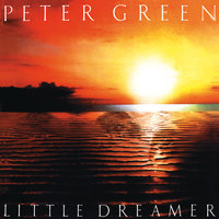 Little Dreamer — Peter Green