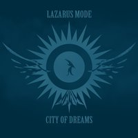 City of Dreams — Lazarus Mode