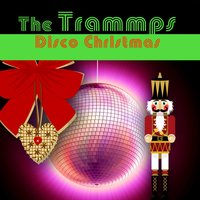 Disco Christmas — The Trammps