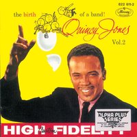 The Birth Of A Band Vol.2 — Quincy Jones