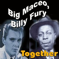 Together — Big Maceo, Billy Fury