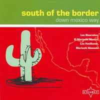 South Of the Border  (Down Mexico Way) — сборник