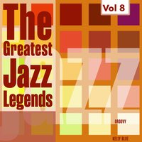 The Greatest Jazz Legends - Red Garland, Wynton Kelly, Vol. 8 — Wynton Kelly, Red Garland, Red Garland|Wynton Kelly