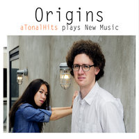 Origins: Atonalhits Plays New Music — Atonalhits