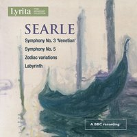 Searle: Symphonies Nos. 3 & 5 — Humphrey Searle