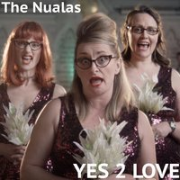 Yes 2 Love — The Nualas
