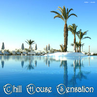Chill House Sensation — сборник