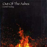 Out of the Ashes — Lionel Azulay