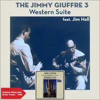 Western Suite — Jim Hall, The Jimmy Giuffre 3