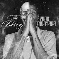 The Blessing — Yung Montana