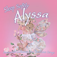 Sleep Softly Alyssa - Lullabies and Sleepy Songs — The London Fox Players, Ingrid DuMosch, Frank McConnell, Julia Plaut, Eric Quiram