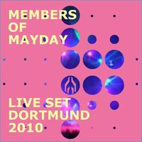 Live Set Dortmund 2010 — Members Of Mayday