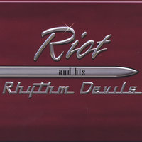 Riot and his Rhythm Devils — Riot and His Rhythm Devils