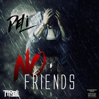 No Friends — DELI
