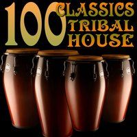 100 Classics Tribal House — сборник