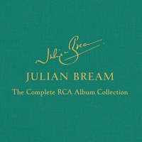 Julian Bream - The Complete Album Collection — Julian Bream
