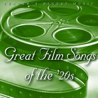 Reader's Digest Music: Great Film Songs Of The '20s — сборник