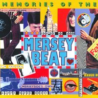 Memories Of The Mersey Beat — сборник