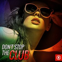 Don't Stop the Club — сборник