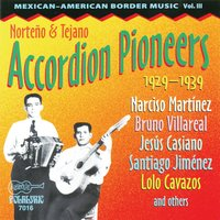 Norteno & Tejano Accordion Pioneers — сборник