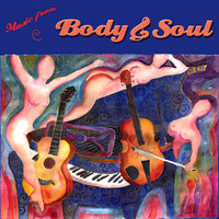 Music From Body And Soul — Body And Soul