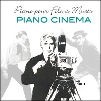 Piano pour films muets / Music for silent movies vol.3 — сборник