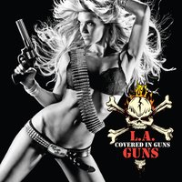 Covered In Guns — L.A. Guns