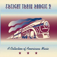 Freight Train Boogie 2 — сборник