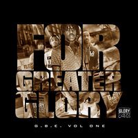 For Greater Glory — Chief Keef