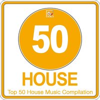 Top 50 House Music Compilation, Vol. 3 — сборник