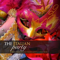 The italian party: a fresh traditional italian songs collection — сборник