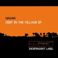 Deep in the Village - EP — Hagan
