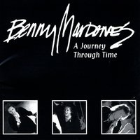 A Journey Through Time — Benny Mardones