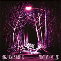 Mechanicsville — Big Jeezus Truck