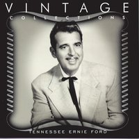 Vintage Collections — Tennessee Ernie Ford