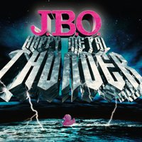 Happy Metal Thunder — J.B.O.