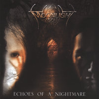 Echoes of a Nightmare — Moonlight Agony