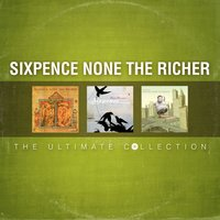 The Ultimate Collection — Sixpence None The Richer