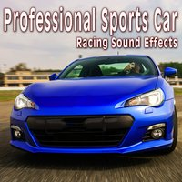 Professional Sports Car Racing Sound Effects — The Hollywood Edge Sound Effects Library