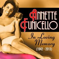 In Loving Memory (1942-2013) — Annette Funicello