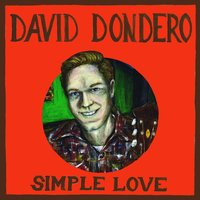 Simple Love — David Dondero