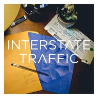 I Want You (To Know) — Interstate Traffic