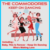 Keep On Dancing — Commodores