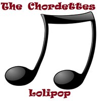 Lolipop — The Chordettes