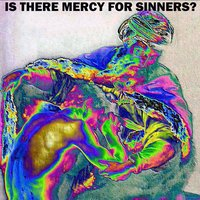 Is There Mercy for Sinners? — Shane Paul O'Doherty
