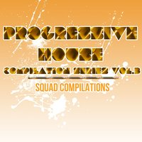 Progressive House Compilation Series Vol. 3 — сборник