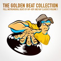 The Golden Beat Collection Vol. 1 — Instrumentals Beats 2012