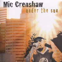 Under The Sun — Mic Crenshaw